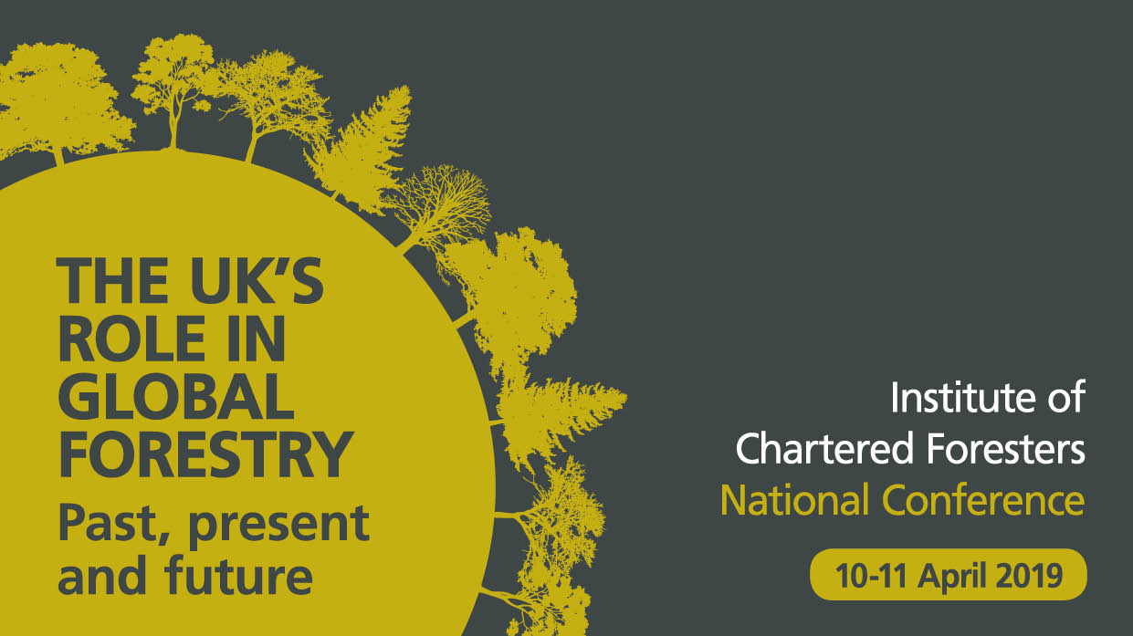 ICF National Conference 2019: The UK's Role in Global Forestry
